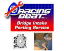 Bridge Intake Porting Service