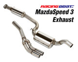 MazdaSpeed 3 Exhaust System - Twin Tip<br/>07-09 MS3 07-09 MS3