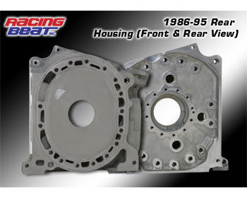 : Engine - Rotor Housings & Aluminum Side Housings : Aluminum Rear Side Housing 86-95 Engines