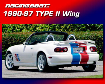 : Body - Aero Components : Type II Rear Wing  90-97 Miata