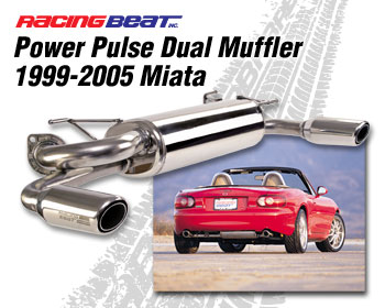 Power Pulse Dual Outlet Muffler for 99-05 Miata - Racing Beat